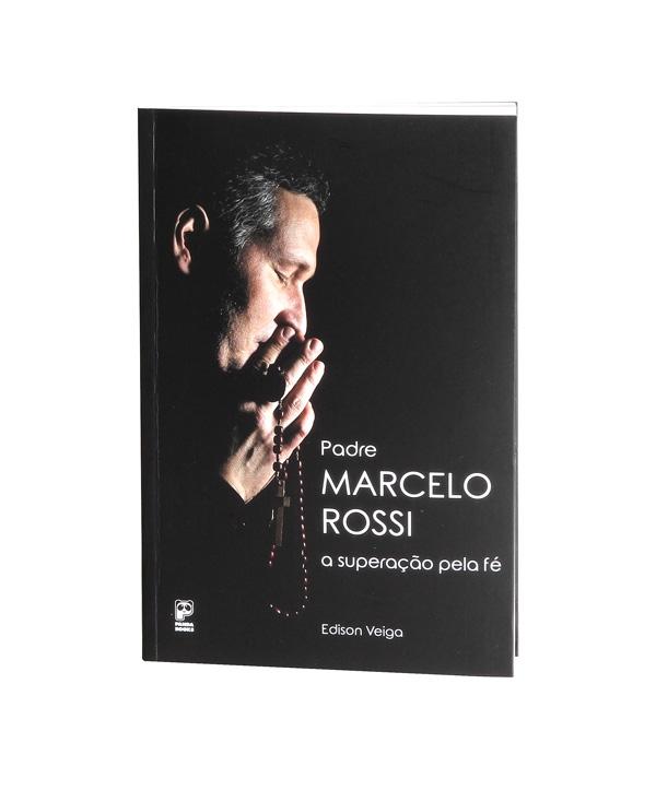 A SUPERAÇÃO PELA FÉ PADRE MARCELO ROSSI
