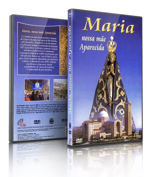 MARIA NOSSA MÃE APARECIDA