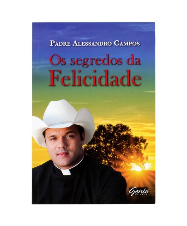 OS SEGREDOS DA FELICIDADE
