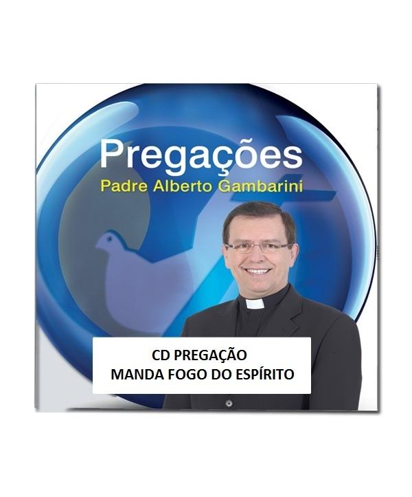 CD PREGAÇÃO MANDA FOGO DO ESPÍRITO 30º LOUVOR