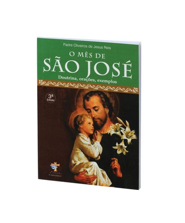 O MÊS DE SÃO JOSÉ  DOUTRINA, ORAÇÕES, EXEMPLOS