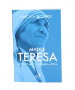 MADRE TERESA TUDO COMEÇOU NA MINHA TERRA