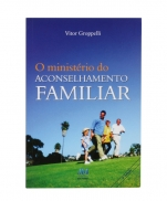 O MINISTÉRIO DO ACONSELHAMENTO FAMILIAR
