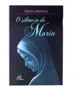 O SILENCIO DE MARIA