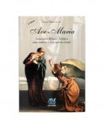 AVE MARIA COMENTARIO BIBLICO E TEOLOGICO