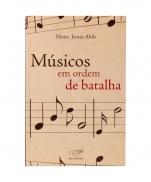 MUSICO EM ORDEM DE BATALHA