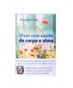 VIVER COM SAUDE DE CORPO E ALMA
