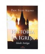HISTÓRIA DA IGREJA, IDADE ANTIGA