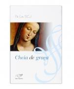 CHEIA DE GRAÇA