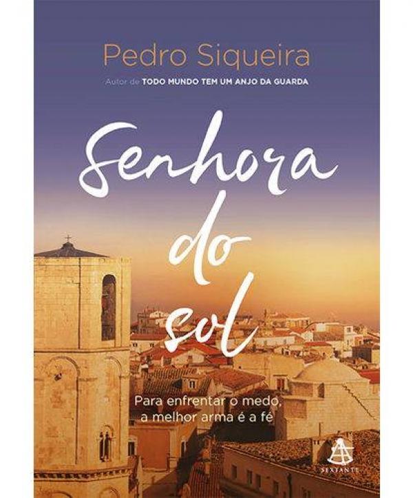 SENHORA DO SOL PEDRO SIQUEIRA