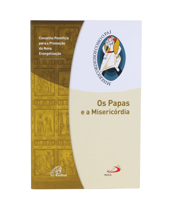 OS PAPAS E A MISERICÓRDIA