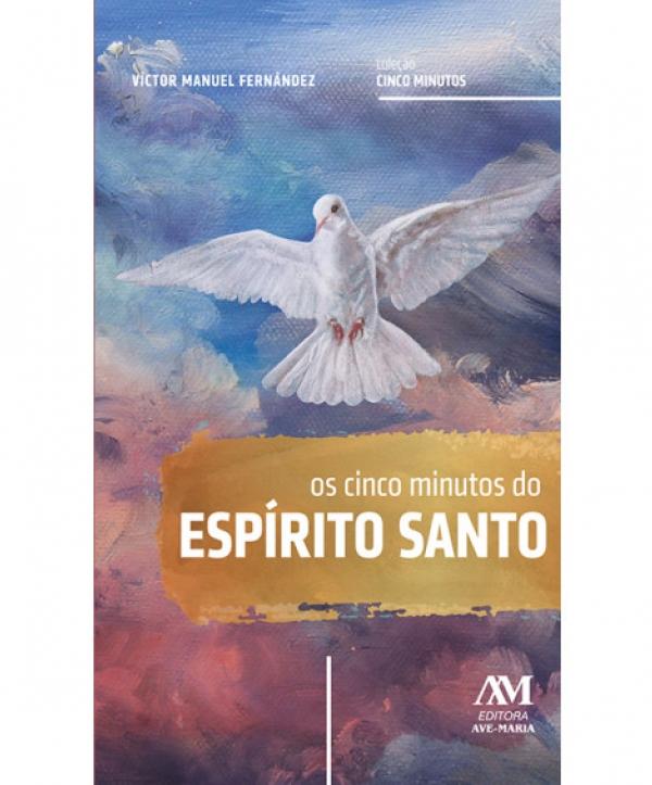 OS CINCO MINUTOS DO ESPIRITO SANTO