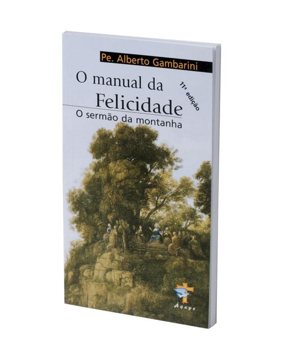 O MANUAL DA FELICIDADE