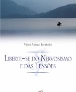 LIBERTE-SE DO NERVOSISMO E DAS TENSÕES