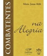 imagem do produto - COMBATENTES NA ALEGRIA