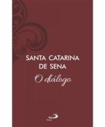 imagem do produto - O DIÁLOGO DE SANTA CATARINA DE SENA