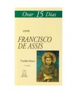 imagem do produto - ORAR 15 DIAS COM FRANCISCO DE ASSIS