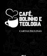 imagem do produto - CAFÉ, BOLINHO E TEOLOGIA