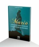 imagem do produto - MARIA A MULHER MAIS HUMILDE E PODEROSA DO MUNDO