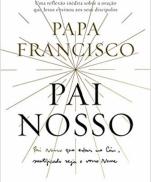 imagem do produto - PAI NOSSO PAPA FRANCISCO